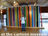 at the cartoon museum